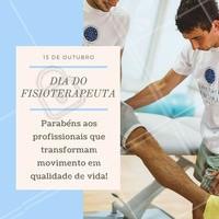 Parabéns a vocês, que escolheram se dedicar a melhorar a qualidade de vida das pessoas com essa profissão tão bonita! #diadofisioterapeuta #fisioterapeuta #ahazou
