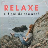 Descanse, reflita, sorria, se distraia. O fim de semana é seu!  #finaldesemana #ahazou #bemestar #relax