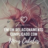 Se o seu relacionamento está complicado, venha para o salão! #SalaoDeBeleza #Beleza #Ahazou #Autoestima #Cabelos #CabeloDiva #Instabeauty