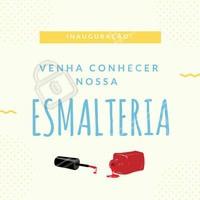 Tem novidade do ar! Venha conhecer nossa esmalteria (inserir nome) e ficar com as unhas maravilhosas! 💅 #esmalteria #inauguracao #esmalte #ahazou