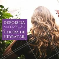 Não deixe de cuidar dos fios depois da matização, é muito importante para que os fios continuem saudáveis!  #matização #matizar #cabelo #ahazou