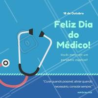 Obrigado, Doutor! No dia de hoje desejamos muita saúde para quem cuida da saúde e da vida de todos, todos os dias da vida!  Parabéns, médicos!   #diadomédico #médico #médicos #ahazou