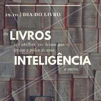 No dia mundial do livro, que tal estimular a leitura? Leia um livro, dissemine o pólen da inteligência por aí. #leitura #diadolivro #livro #educação #ahazou #amo #inteligência