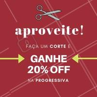 Aproveite para cortar o cabelo e ARRASAR com a progressiva! 💇 #promocao #desconto #ahazou #beleza