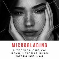 Venha revolucionar suas sobrancelhas e arrasar com a técnica Microblading! 😍 #microblading #micropigmentacao #ahazou #sobrancelhas #sobrancelhasnaturais