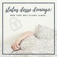 Quem nunca passou o domingo inteirinho de pijama sem nem sair da cama? A melhor parte do domingo é a preguiçinha que ele traz 😌😴 #preguiça #domingo #ahazou #domingão #pijama #status #amo #cama