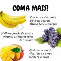 Coma mais frutas! Opções é que não faltam! #banana #uva #manga #colesterol #nutrição #alimentosaudável #ahazou #saude #beleza #bemestar #autoestima