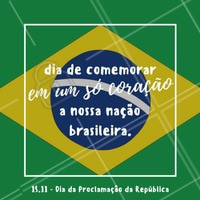 Hoje é o Dia da Proclamação da República Brasileira, vamos agradecer por nossa liberdade e expor o orgulho que sentimos da nossa pátria amada 💚💛🇧🇷 #proclamaçãodarepública #15novembro #brasil #brasileiro #ahazou #soubrasileirocommuitoorgulho #patriaamada #liberdade #amo