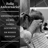 Aproveite o desconto nesta data especial!  #Aniversário #MêsDeAniversário #Parabéns #Barbearia #Promoção #Ahazou