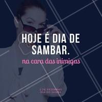 Vamos comemorar o dia do samba do melhor jeito! #DiaDoSamba #Ahazou #Samba