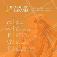 Dezembro Laranja: se exponha mas não se queime. Uma campanha da SBD (Sociedade Brasileira de Dermatologia) para a prevenção ao câncer de pele.  #dezembrolaranja #saude #protetorsolar #ahazou #beleza #cancerdepele #prevencao #dezembro #bemestar #autoestima #amorproprio