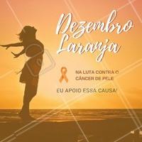 """DEZEMBRO LARANJA  A campanha """"Dezembro Laranja"""" tem como objetivo alertar para os perigos de se expor ao sol sem controle.  A exposição ao sol de forma inadequada pode trazer inúmeros prejuízos à saúde, além de ser responsável pelo câncer de maior incidência no Brasil, o câncer da pele.  Nós apoiamos essa causa.  #dezembrolaranja #saude #protetorsolar #ahazou #beleza #cancerdepele #prevencao #dezembro #bemestar #autoestima #amorproprio"""