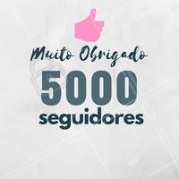 Obrigado pelos 5mil seguidores!
