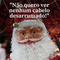 🎅 Papai Noel falou, tá falado! #salaodebeleza #cabeleireiro #cabelo #ahazou #beleza #autoestima