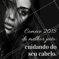 Comece 2018 no seu melhor estilo! ✨ Agende já seu horário e venha fazer uma mudança ☎️ #cabelo #ahazou #cabeleireiro