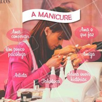 O que seria do mundo sem a presença da manicure? #Manicure #Amor #Esmaltes #Ahazou #Autoestima #Beleza #Unhas