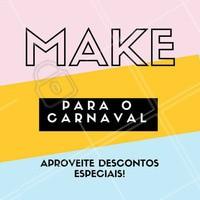 Carnaval chegando, e você já sabe que make vai usar? 😳 Agende já seu horário e arrase na Make nesse carnaval! #maquiagem #carnaval #ahazou