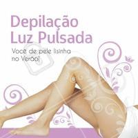 Depilação Luz Pulsada! Venha ficar lisinha para o verão. Reserve agora o seu horário. #verão #depilação #depilacaoluzpulsada #ahazou #beleza #tratamentocorporal #autoestima