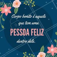 O importante é ser feliz e se amar! 💗   #amorproprio #beleza #ahazou #estetica #esteticacorporal