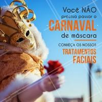 Venha conferir nossos tratamentos faciais para que você tenha uma pele linda no Carnaval! #tratamentofacial #estetica #ahazou #beleza #autoestima #carnaval #pelesaudavel