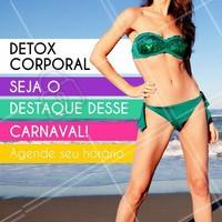 Modele o seu corpo para o carnaval! Venha conhecer o Detox Corporal #carnaval #detoxcorporal #tratamentocorporal #beleza #ahazou #autoestima #bemestar #corpoperfeito #esteticacorporal