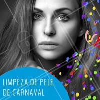 Carnaval chegando... Venha preparar sua pele com a gente e curtir essa festa com uma pele linda! #limpezadepele #ahazou #carnaval