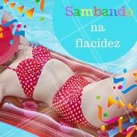Bora sambar na flacidez nesse Carnaval? 💃   #carnaval #ahazou #flacidez #esteticacorporal