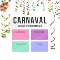 Atenção ao nosso horário de funcionamento durante o Carnaval! #Ahazou #Beleza #Autoestima #Carnaval #Diva