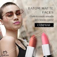 Valorizamos sua beleza e por isso cada cor do Batom Matte Faces representa um momento seu. Se procura por versatilidade e praticidade, Faces é a sua cara.  Benefícios: • Além da diversidade de cores e o acabamento matte que prolonga a duração do batom, a nova embalagem apresenta um design jovem e moderno, com espelho na tampa.  Adquira já o seu!  #Natura #RedeNatura #AhazouNatura #Beleza #Batom #Maquiagem #Autoestima #EfeitoMatte #Makeup
