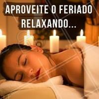 Venha relaxar! Aproveite o feriado para descansar o corpo e a mente com uma massagem relaxante 💆 #massagem #massagemrelaxante #ahazou #relax