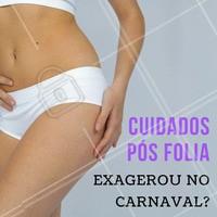 Está se sentindo inchada depois do Carnaval? Conheça já nossos tratamentos e venha perder medidas mesmo depois dos exageros da folia! 🙌 #carnaval #esteticacorporal #ahazou #estetica