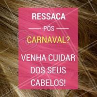 Venha cuidar da sua ressaca no salão! 💇 #cabelo #ahazou #salaodebeleza #carnaval