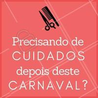 Venha se cuidar aqui! 💇 #salaodebeleza #ahazou #carnaval #cabeleireiro