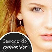Escreva aqui suas promoções da semana do consumidor! ;) #SemanaDoConsumidor #Ahazou #DiaDoConsumidor
