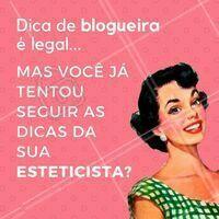 Não vai mentir que a gente sabe que você adora uma dica de blogueira! 😜 #esteticafacial #ahazou #cuidadoscomapele #esteticista