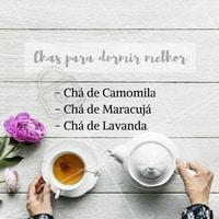 Consumir chá antes de dormir pode auxiliar na qualidade do seu sono. Esses e outros chás colaboram para uma noite mais tranquila.  #teatime #horadocha #ahazou #bemestar #dormirbem #insonia