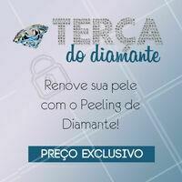 Aproveite! Toda Terça-feira você ganha desconto no Peeling de Diamante, renove sua pele por um preço super especial 😍 #peelingdediamante #ahazou #peeling #esteticafacial