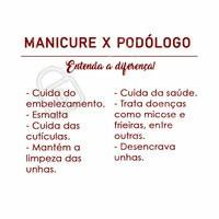 Entenda quais são as diferenças entre manicure e podólogo!  #manicure #podologia #ahazou