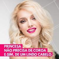 Princesa precisa de um bom cabeleireiro. Agende seu horário! #salaodebeleza #cabelo #princesa #coroa #ahazou #autoestima #cabeleireiro #beleza