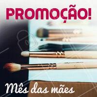 Escreva aqui sua promoção de Mês das Mães! :) #maquiagem #ahazou #diadasmaes