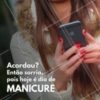 Não esqueça que você tem manicure hoje! Se ainda não marcou, agende agora mesmo! #manicure #fazerunhas #esmalte #ahazou #unhas #beleza #autoestima