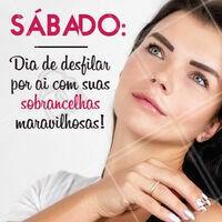 Tem coisa melhor? 💖 #sabado #designdesobrancelha  #ahazou #sobrancelha