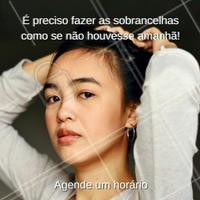 Agende já o seu horário!  #designdesobrancelhas #ahazou #sobrancelha