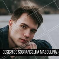 Nós fazemos design de sobrancelha masculina! Agende seu horário!  #designdesobrancelha #ahazou #sobrancelha #masculina
