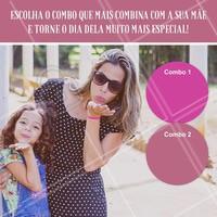 Confira os nossos combos especiais para o dia das mães. Escolha um combo para presenteá-lá com muita autoestima #diadasmães #mãe #ahazoumãe #ahazou #beleza #amor