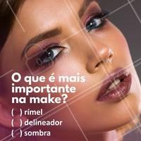 E aí, o que nunca pode faltar na sua make? #maquiagem #autoestima #ahazou #beleza #maquiadora #makeup #rímel #delineador #sombra