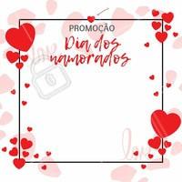 Vem aproveitar a nossa promoção de Dia dos Namorados! #promoção #ahazou #diadosnamorados #ame #presenteie