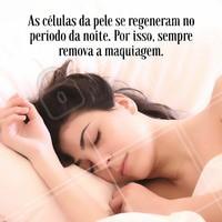 Sempre remova a maquiagem antes de dormir #maquiagem #cuidadoscomapele #pelesaudavel #tratamentofacial #rosto #makeup