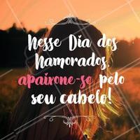 Que tal se apaixonar pelo seu cabelo? Venha cuidar de você nesse Dia dos Namorados! 💕 #diadosnamorados #ahazou #cabelo #salaodebeleza #autoestima #amorproprio