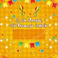 O mês dos Arraiás chegou, confira essa super promoção do mês.  Bora Festejá uai! 🔥💘#arraiá #ahazou #festajunina #promoção